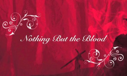 Hymn: Nothing But The Blood Of Jesus