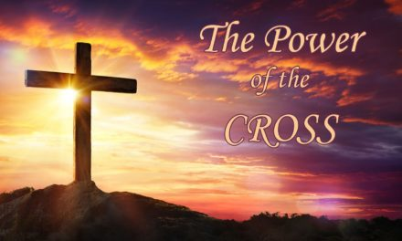 Sermon: The Power Of The Cross