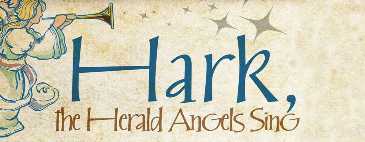 Hymn: Hark! The Herald Angels Sing