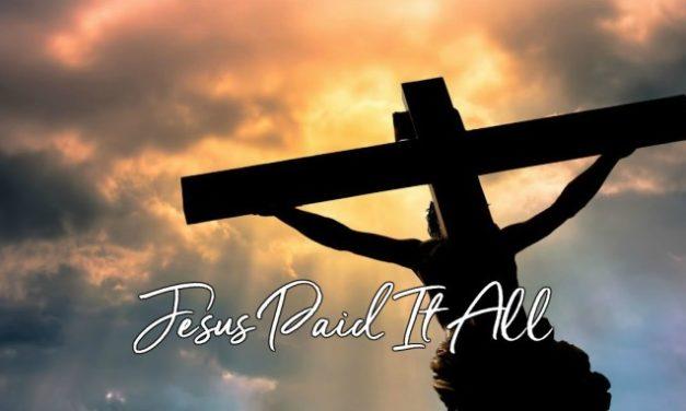 Hymn: Jesus Paid It All