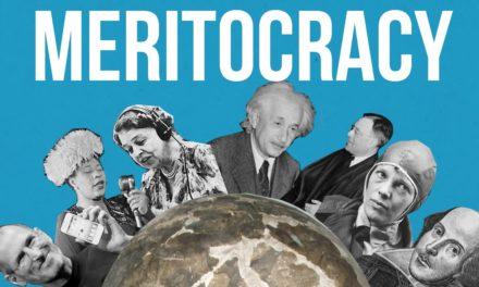 Vox Day: The Myth of Meritocracy In America