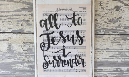 Hymn: All To Jesus I Surrender